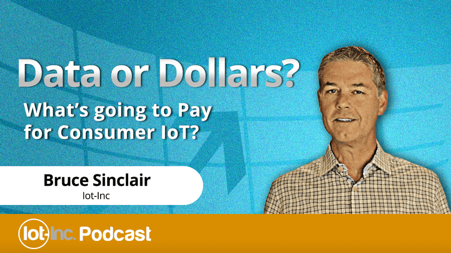 data or dollars whats going to pay for consumer iot IMAGE