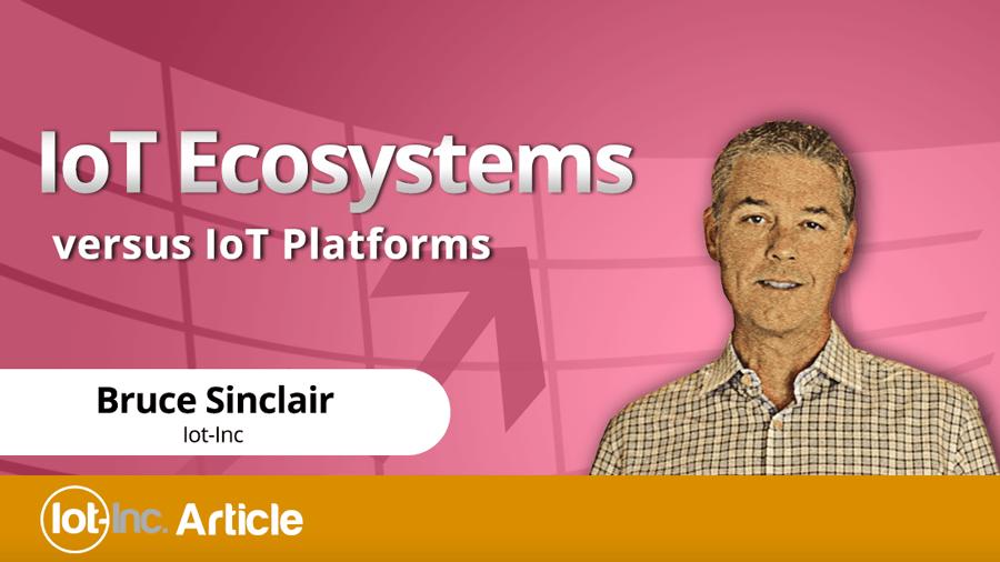 iot ecosystems versus iot platforms image
