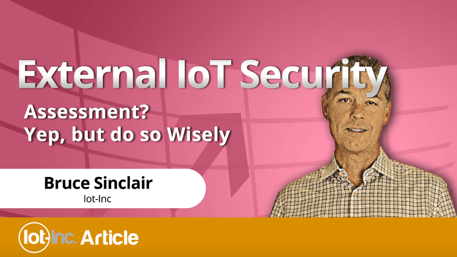 External-IoT-Security-Assessment-Yep,-but-do-so-Wisely-image-L