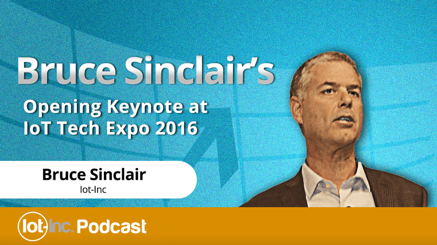 bruce sinclairs opening keynote at iot tech expo 2016 image